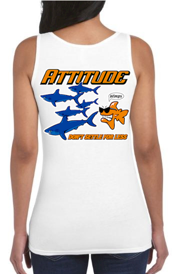 Attitude don't settle for less ladies fashion tank tops - Bob the Fish