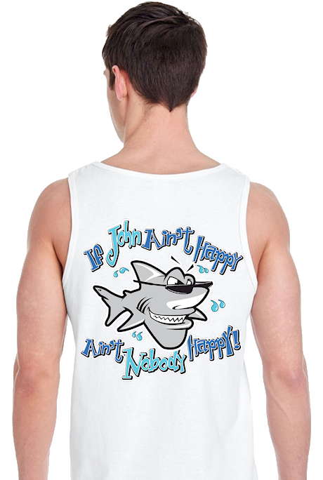 If John ain't happy ain't nobody happy men's workout tank tops - John the Shark