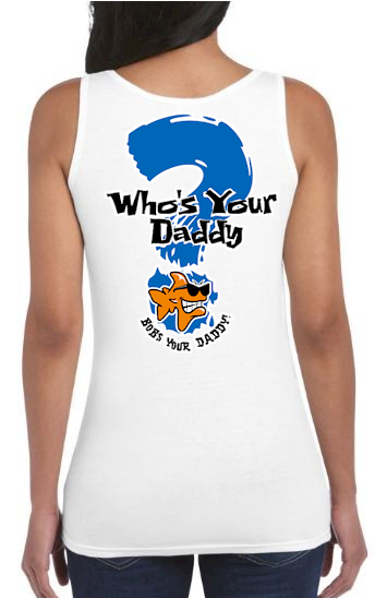 Who's your daddy? Bob's your daddy! ladies ladies tank top - Bob the Fish