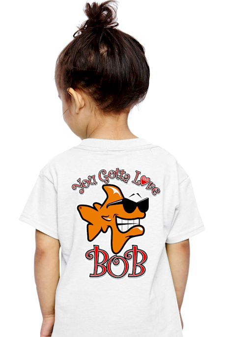 You gotta love Bob kids funny t shirt sayings - Bob the Fish