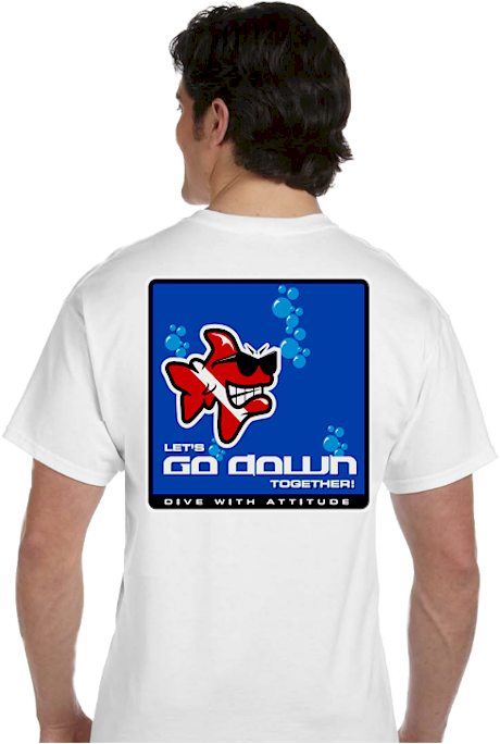 Funny T shirts | Let's go down together!  Dive with attitude Tee | mens T shirt