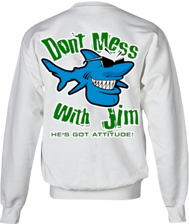 Don't mess with Jim ladies sweatshirts for women - Jim the Shark