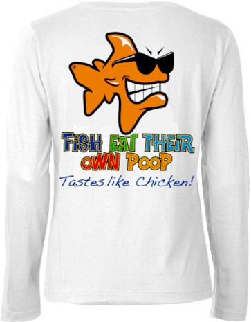 Funny Fishing Shirts Fish Eat Their Own Poop Fishing Shirts
